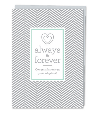 "Design with Heart Studio - Greeting Cards - ""Always & forever. Congratulations on your adoption!"""