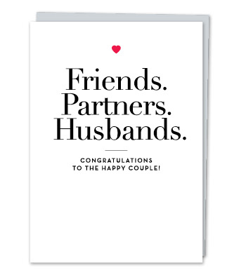"Design with Heart Studio - Greeting Cards - ""Friends. Partners. Husbands"""