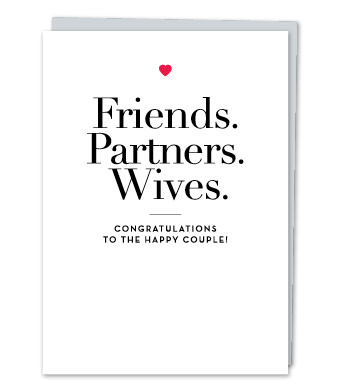 "Design with Heart Studio - Greeting Cards - ""Friends. Partners. Wives"""