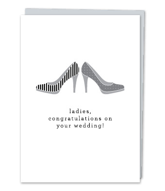 "Design with Heart Studio - Greeting Cards - ""Ladies, congratulations on your wedding."""