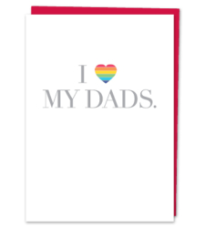 "Design with Heart Studio - New - ""I Love My Dads."""