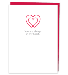 Design with Heart Studio - Greeting Cards You Are Always In My Heart.