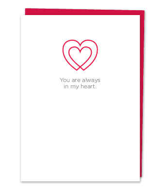 Design with Heart Studio - Greeting Cards - You Are Always In My Heart.