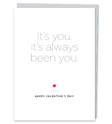 Design with Heart Studio - Greeting Cards It's You. It's Always Been You.