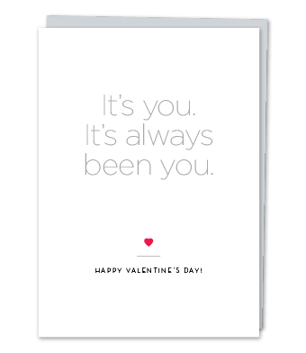 Design with Heart Studio - Greeting Cards - It's You. It's Always Been You.