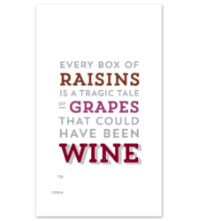 """Design with Heart Studio - Wine Bottle Gift Tags - """"Every Box of Raisins…"""""""