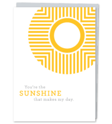 "Design with Heart Studio - Greeting Cards ""You Are The Sunshine That Makes My Day"""