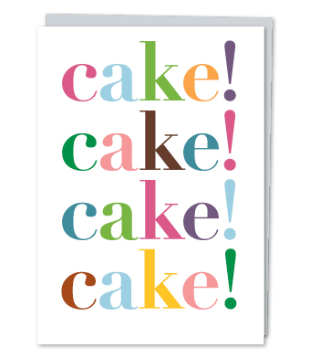 "Design with Heart Studio - Greeting Cards - ""Cake!"""