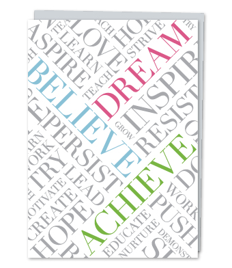 Design with Heart Studio - Greeting Cards - Dream Believe Achieve