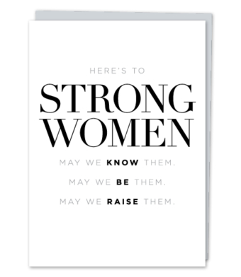"Design with Heart Studio - Greeting Cards - ""Here's to Strong Women"""