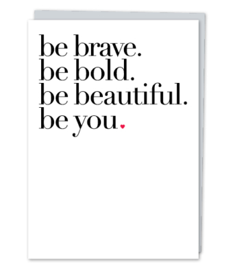 "Design with Heart Studio - Greeting Cards - ""be you"""