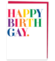 "Design with Heart Studio - New - ""Happy Birth Gay"""