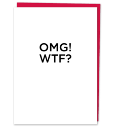 "Design with Heart Studio - Greeting Cards ""OMG! WTF?"""