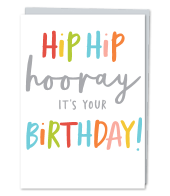 Design with Heart Studio - Greeting Cards - Hip Hip Hooray! It's Your Birthday!