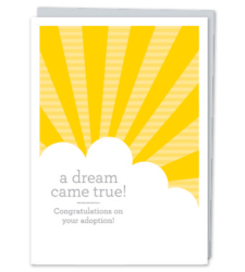 "Design with Heart Studio - Greeting Cards ""A dream come true! Congratulations on your adoption!"""