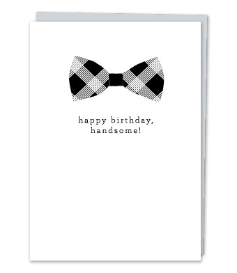 "Design with Heart Studio - Greeting Cards - ""Happy Birthday, Handsome!"""