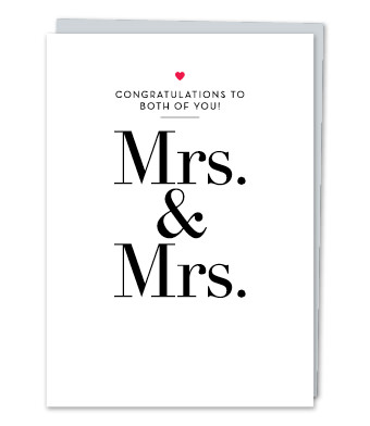 "Design with Heart Studio - Greeting Cards - ""Mrs. & Mrs."""