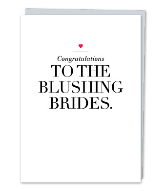 "Design with Heart Studio - Greeting Cards - ""To the blushing brides"""