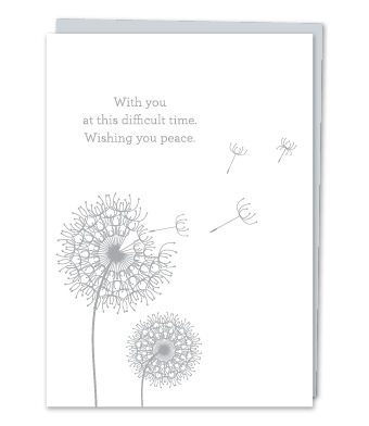 with you at this difficult time wishing you peace design with