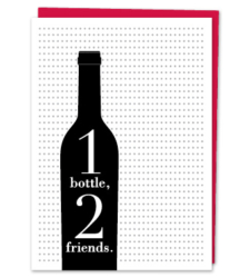 "Design with Heart Studio - Greeting Cards ""1 bottle, 2 friends."""