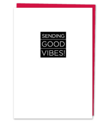 "Design with Heart Studio - Greeting Cards ""Sending good vibes!"""