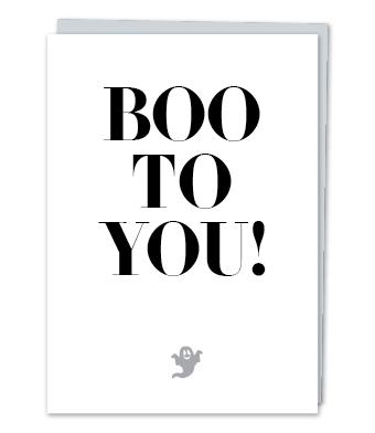 Design with Heart Studio - Greeting Cards - Boo to You!