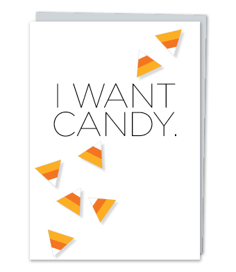 Design with Heart Studio - Greeting Cards - I Want Candy