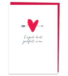 Design with Heart Studio - Greeting Cards Cupid Had Perfect Aim.