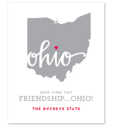 "Design with Heart Studio - Art Prints ""How Firm Thy Friendship… Ohio!"""