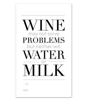 "Design with Heart Studio - Wine Bottle Gift Tags - ""Wine may not solve problems…"""