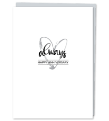 "Design with Heart Studio - Greeting Cards ""Always. Happy Anniversary."""