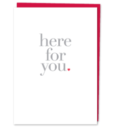 "Design with Heart Studio - Greeting Cards ""Here For You."""