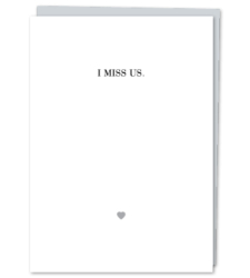"Design with Heart Studio - Greeting Cards ""I Miss Us."""