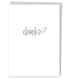 "Design with Heart Studio - Greeting Cards ""Drinks?"""