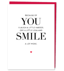 """Design with Heart Studio - Greeting Cards """"Because Of You I Laugh A Little Harder…"""""""