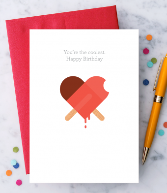 "Design with Heart Studio - Greeting Cards - ""You're the coolest. Happy Birthday"""