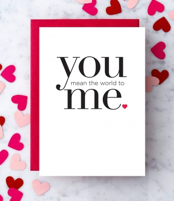 """Design with Heart Studio - Greeting Cards - """"You Mean The World To Me."""""""