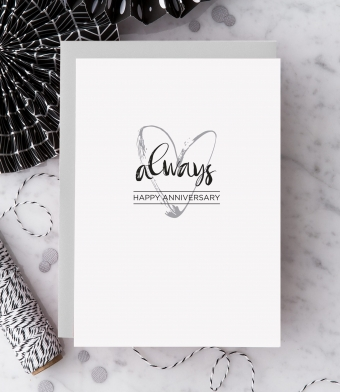 """Design with Heart Studio - Greeting Cards - """"Always. Happy Anniversary."""""""