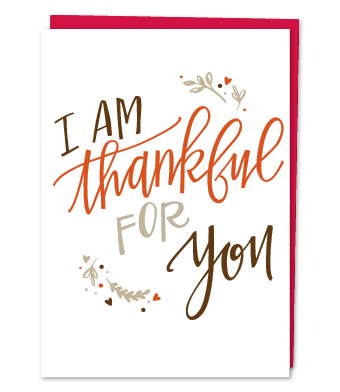 Design with Heart Studio - Greeting Cards - I am Thankful for You