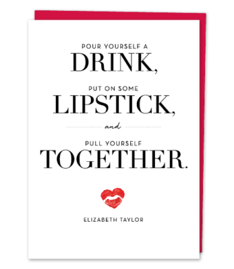 Design with Heart Studio - Greeting Cards - Liz Taylor Quote