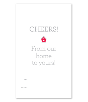 """Design with Heart Studio - Wine Bottle Gift Tags - """"From Our Home To Yours!"""""""
