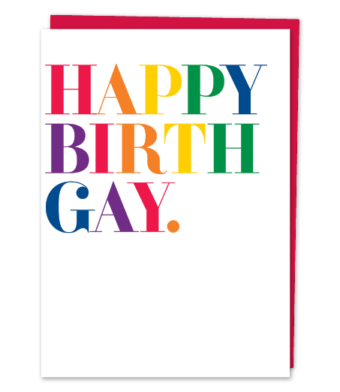 "Design with Heart Studio - Greeting Cards - ""Happy Birth Gay"""