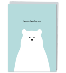 "Design with Heart Studio - Greeting Cards ""I want to bear hug you."""