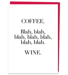 "Design with Heart Studio - Greeting Cards ""Coffee. Blah Blah Blah… Wine"""