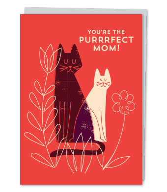 Design with Heart Studio - Greeting Cards - You're The Purrrfect Mom!
