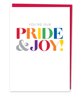 "Design with Heart Studio - Greeting Cards - ""You're Our Pride & Joy!"""
