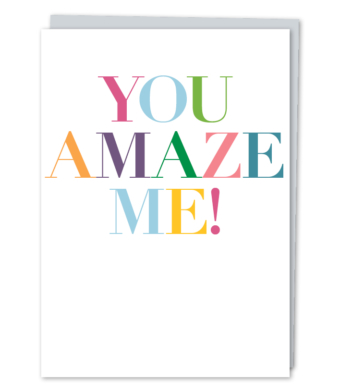 Design with Heart Studio - Greeting Cards - You Amaze Me!