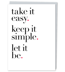 Design with Heart Studio - New - take it easy. keep it simple. let it be.