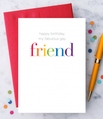 "Design with Heart Studio - Greeting Cards - ""Happy Birthday, My Fabulous Gay Friend"""