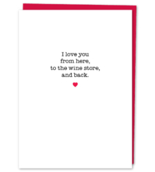 "Design with Heart Studio - Greeting Cards ""I love you from here to the wine store"""